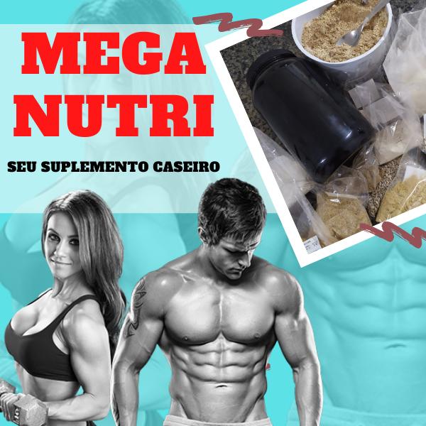 SUPLEMENTO CASEIRO MEGA NUTRI