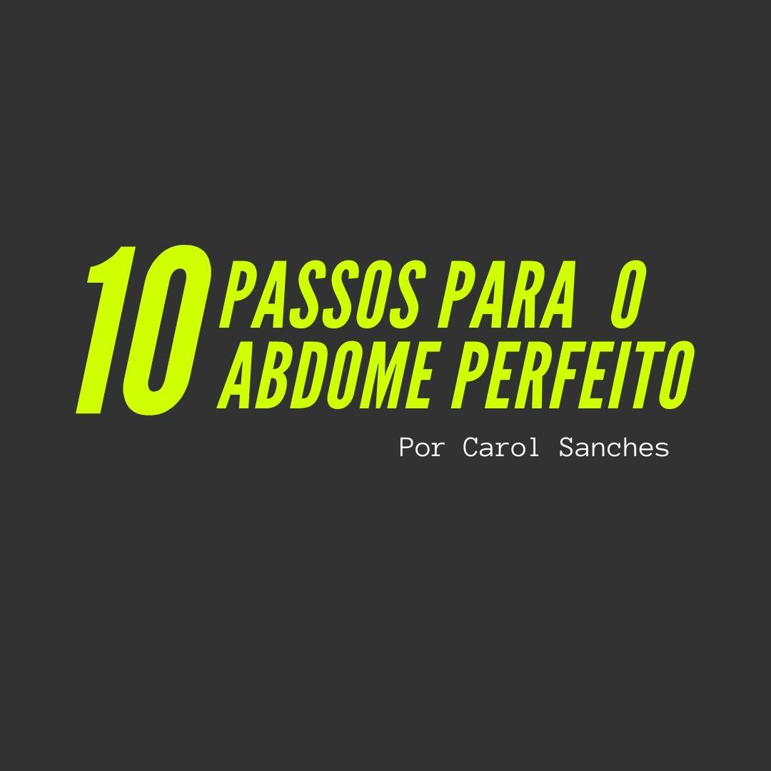 10 Passos para o Abdome Perfeito